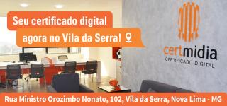 Seu certificado digital agora na Vila da Serra!