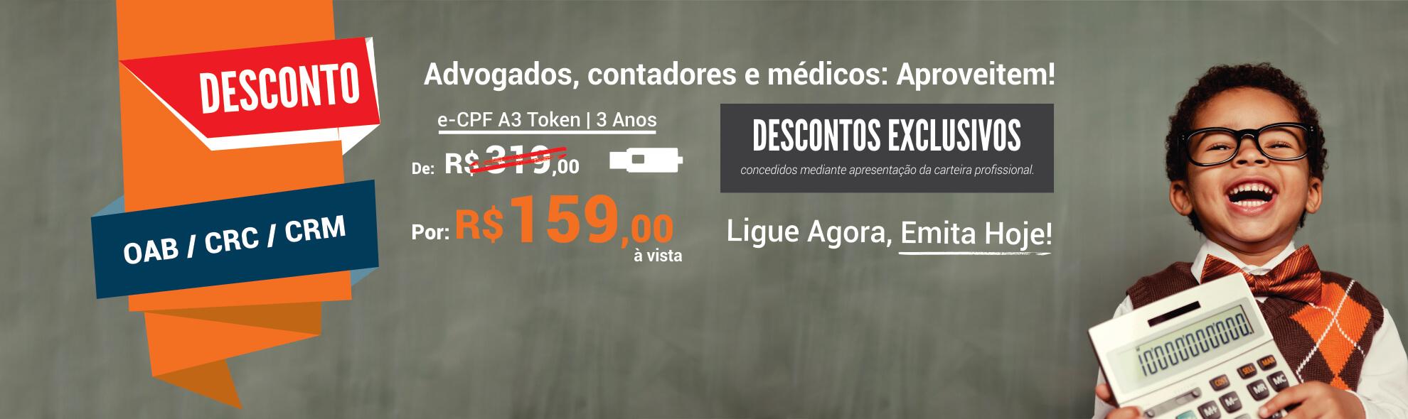 Se você é advogado, Contador ou médico, clique para comprar com desconto!